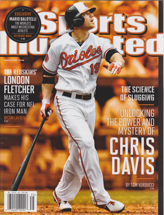 Chris Davis graced the cover of Sports Illustrated in 2013.